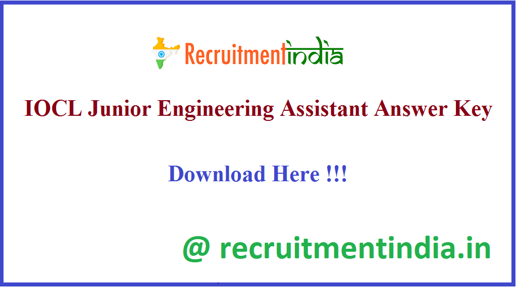 IOCL Junior Engineering Assistant Answer Key