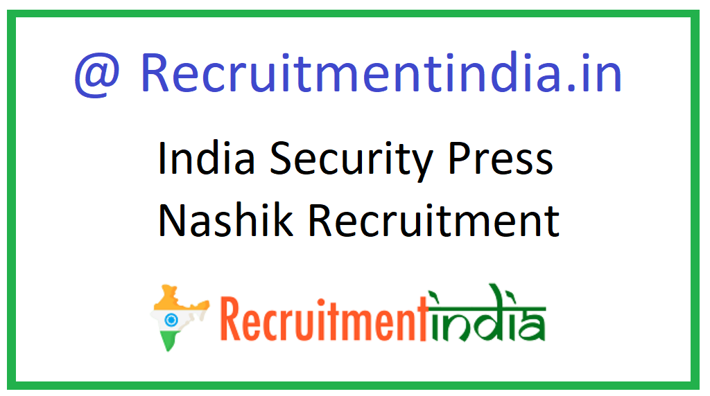 India Security Press Nashik Recruitment