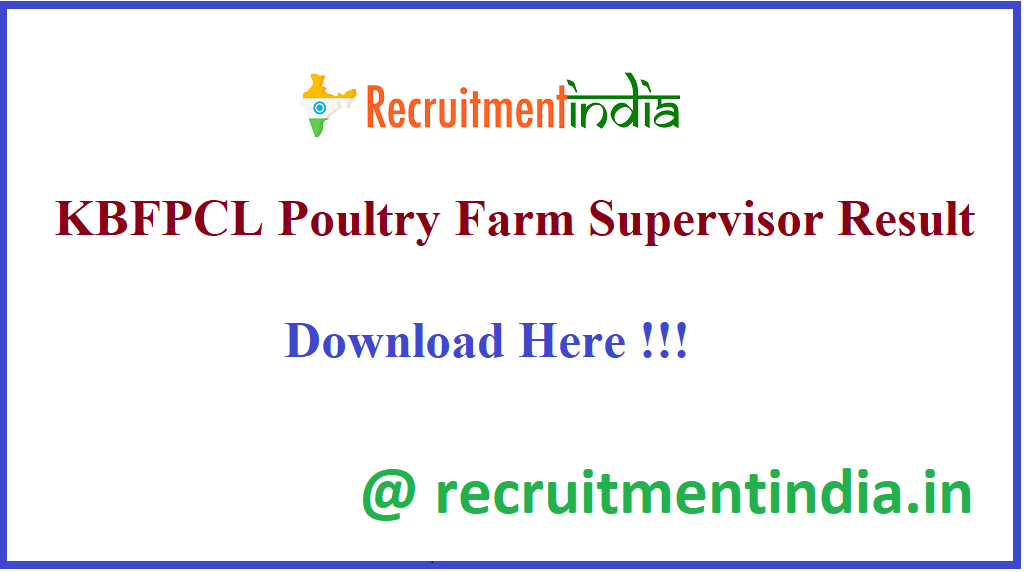 KBFPCL Poultry Farm Supervisor Result