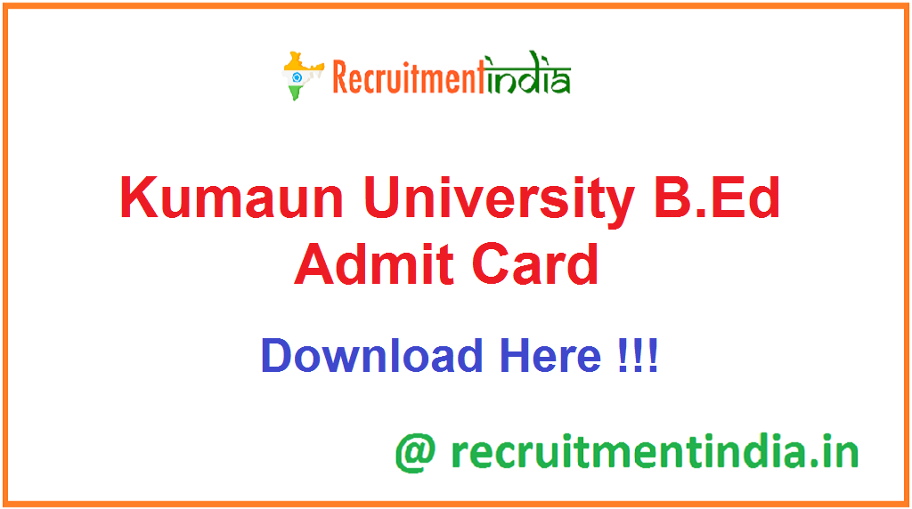 Kumaun University B.Ed Admit Card