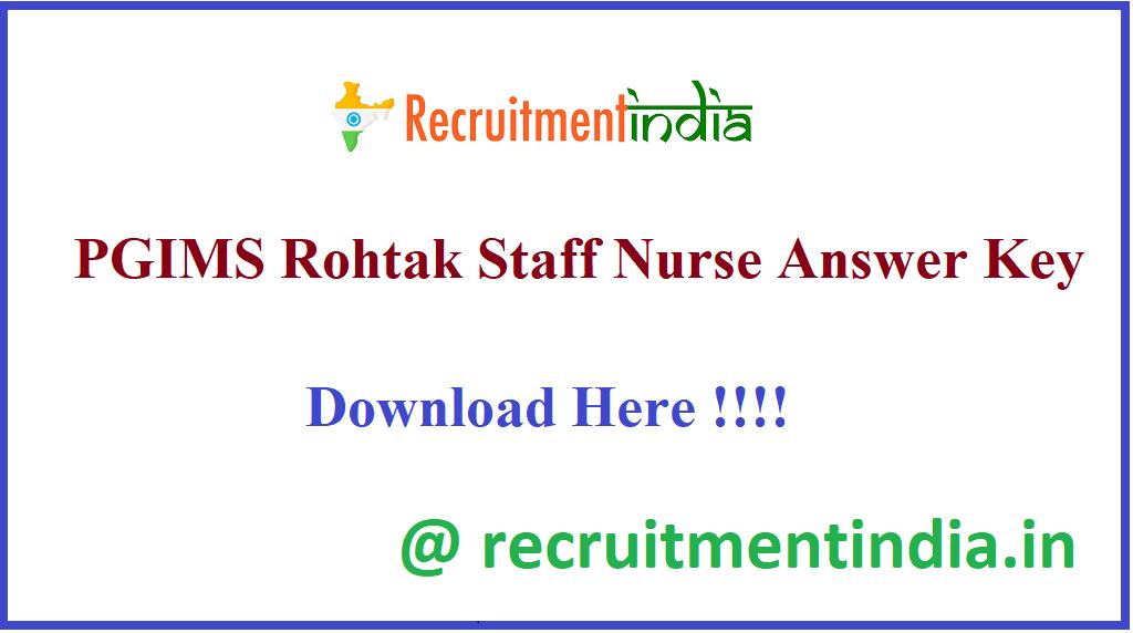PGIMS Rohtak Staff Nurse Answer Key