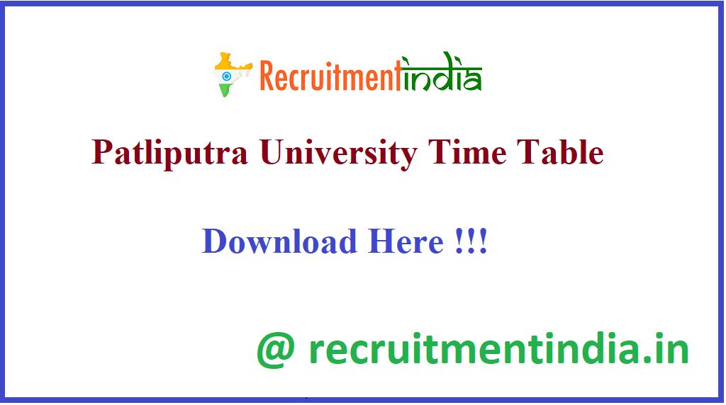 Patliputra University Time Table