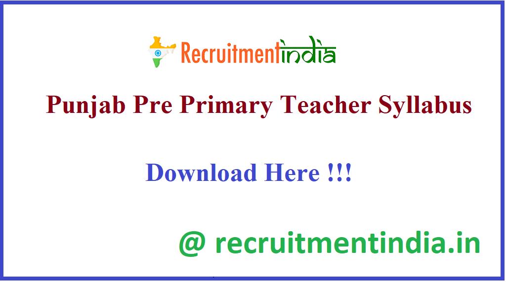 Punjab Pre Primary Teacher Syllabus