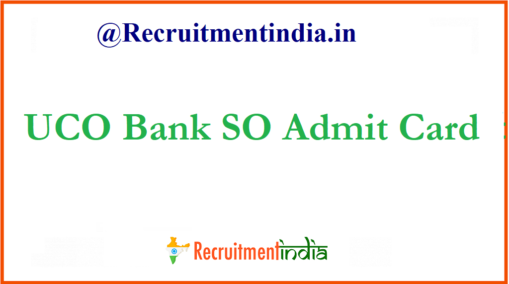 UCO Bank SO Admit Card