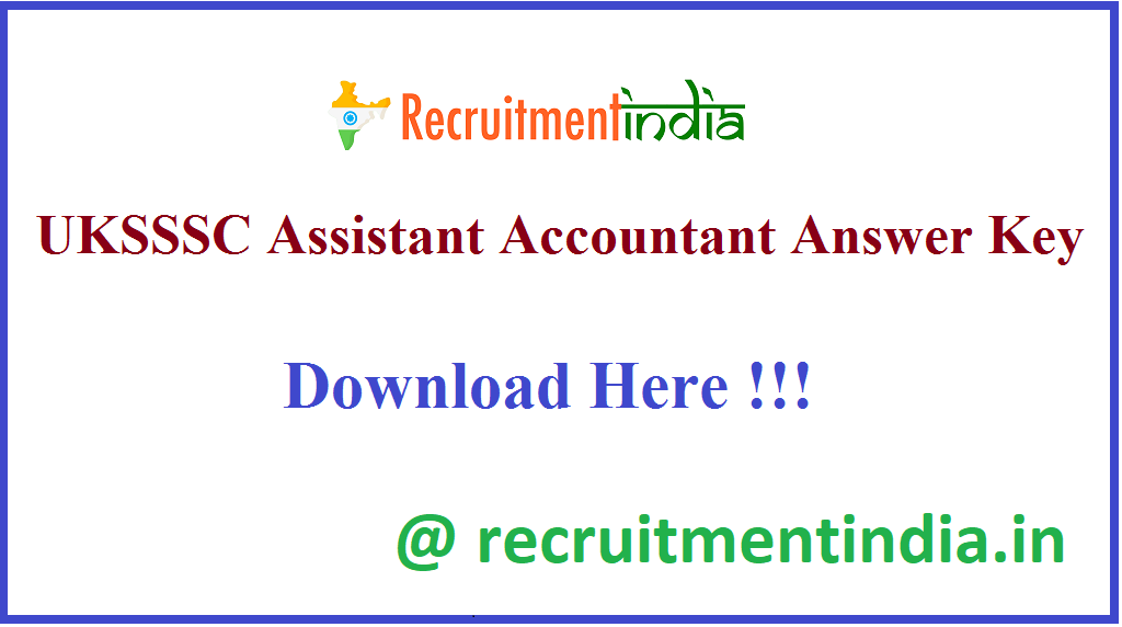 UKSSSC Assistant Accountant Answer Key