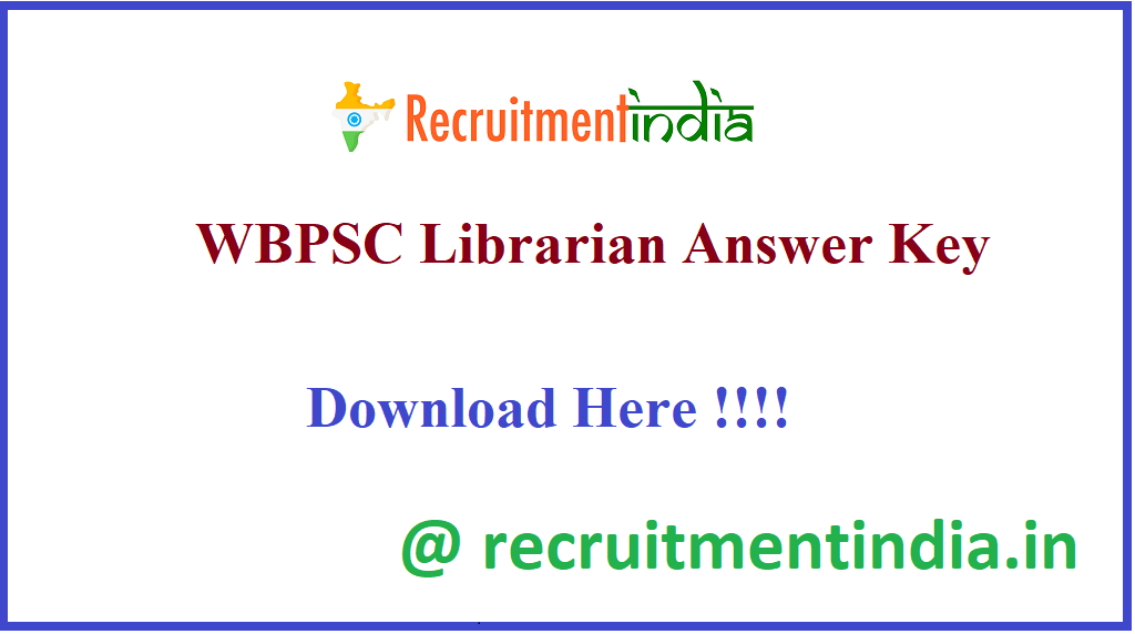 WBPSC LibrarianAnswer Key