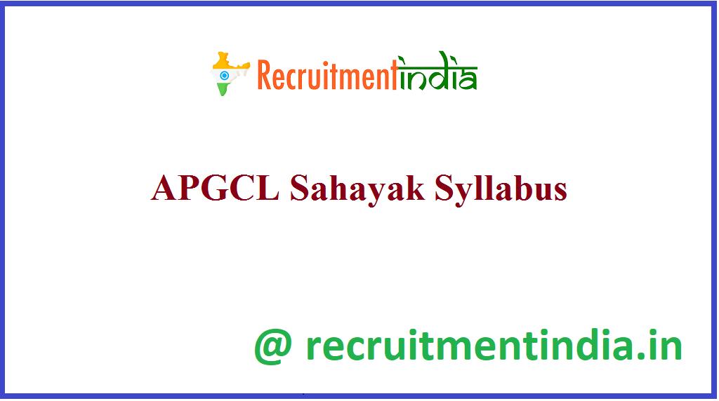 APGCL Sahayak Syllabus
