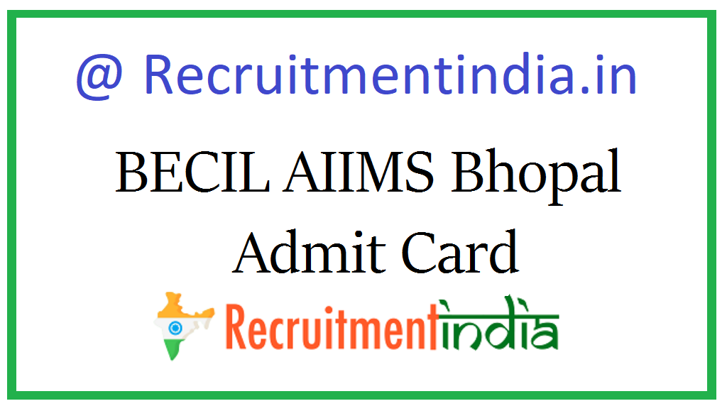 BECIL AIIMS Bhopal Admit Card