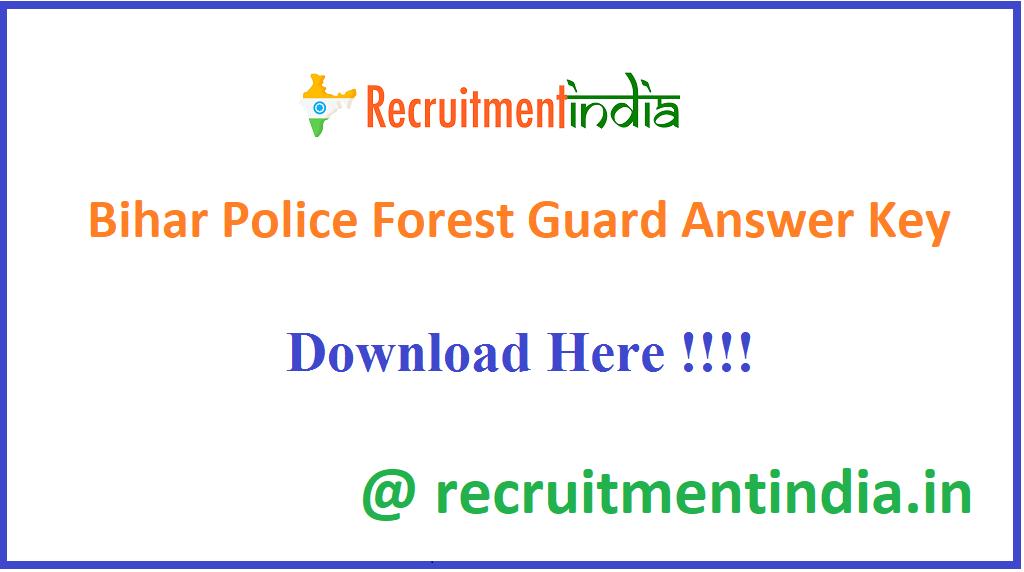 Bihar Police Forest Guard Answer Key