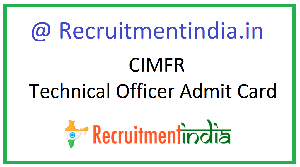 CIMFR Technical Officer Admit Card