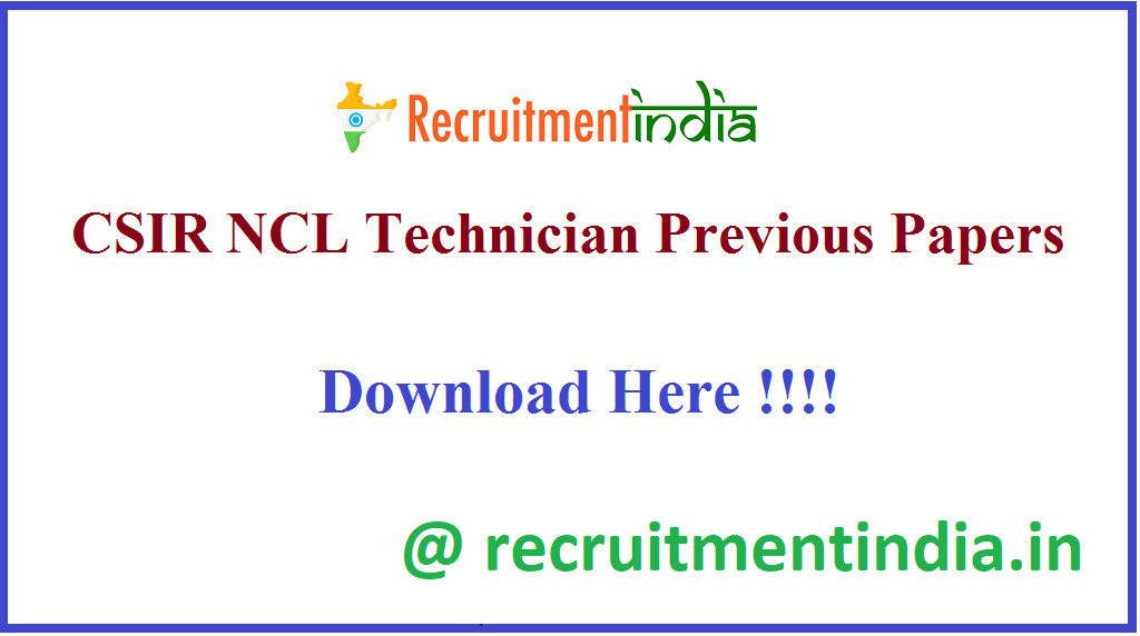 CSIR NCL Technician Previous Papers