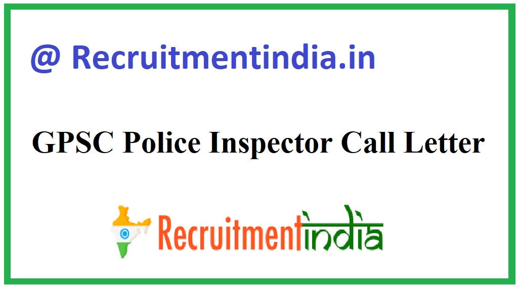 GPSC Police Inspector Call Letter