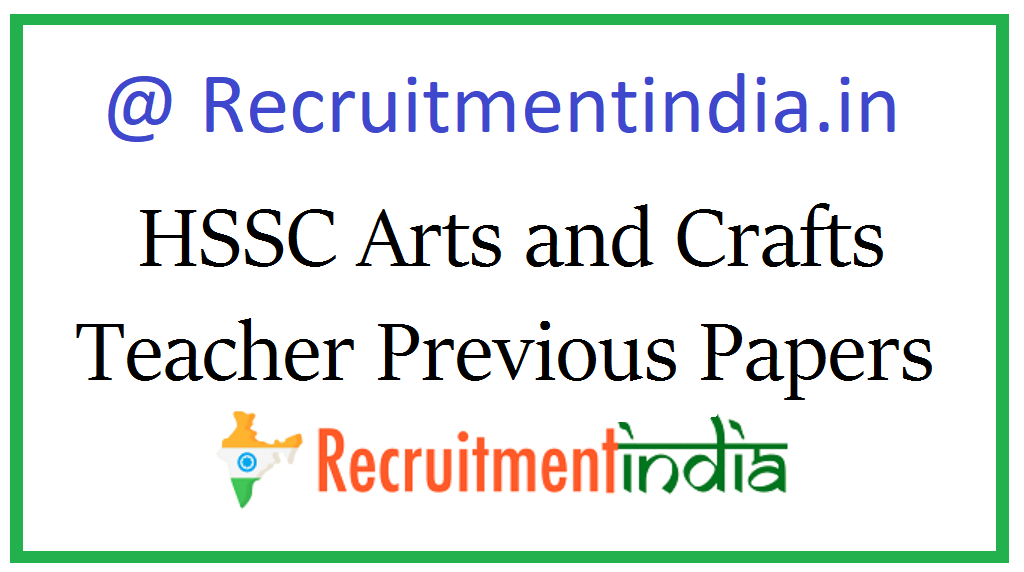 HSSC Arts and Crafts Teacher Previous Papers