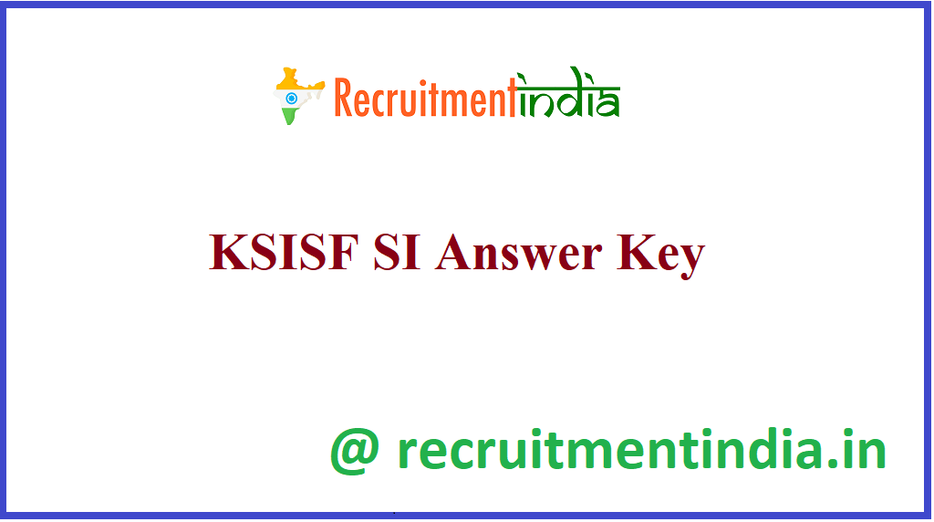 KSISF SI Answer Key