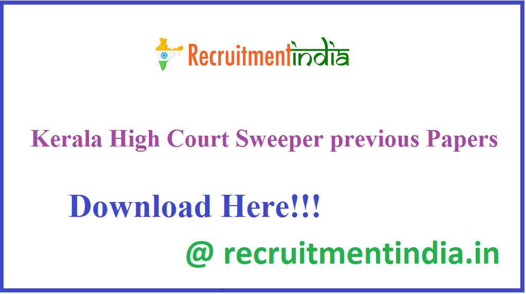 Kerala High Court Sweeper previous Papers