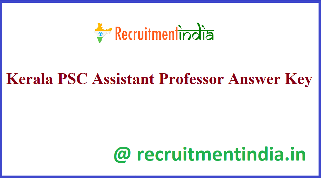 Kerala PSC Assistant Professor Answer Key