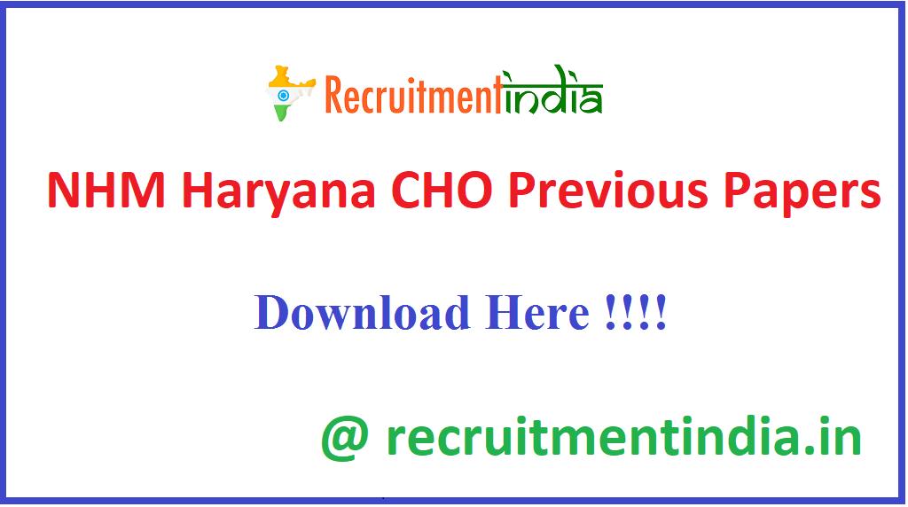 NHM Haryana CHO Previous Papers