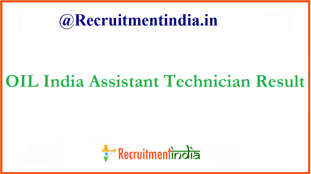 OIL India Assistant Technician Result