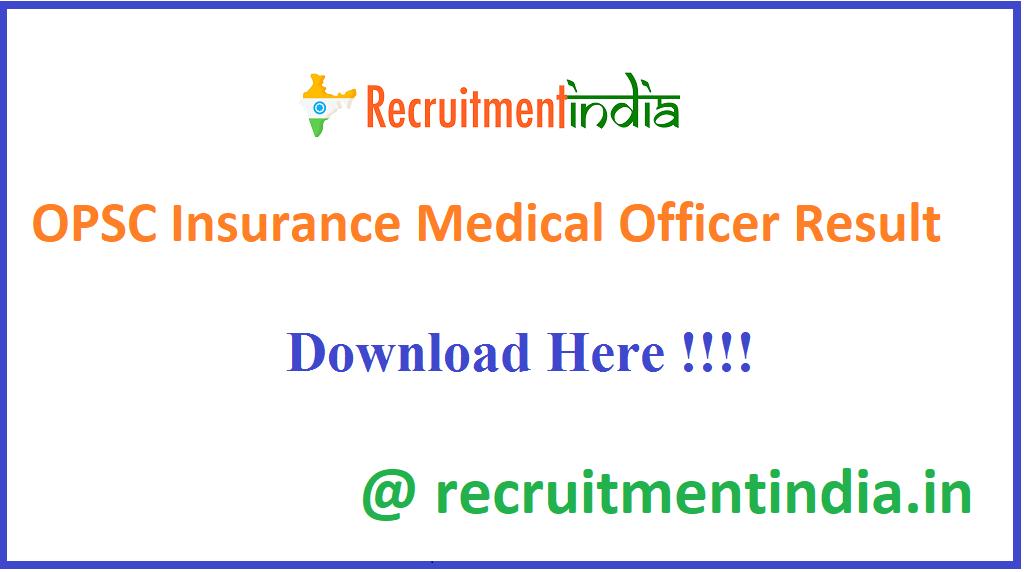 OPSC Insurance Medical Officer Result