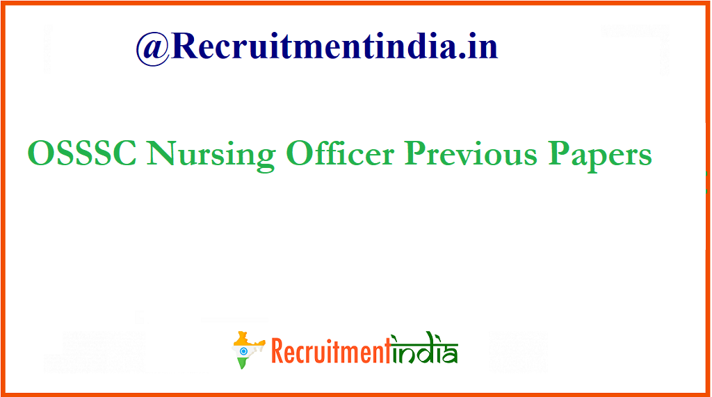 OSSSC Nursing Officer Previous Papers