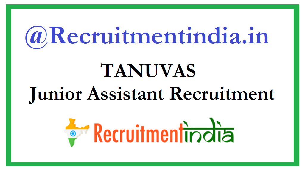 TANUVAS Junior Assistant Recruitment