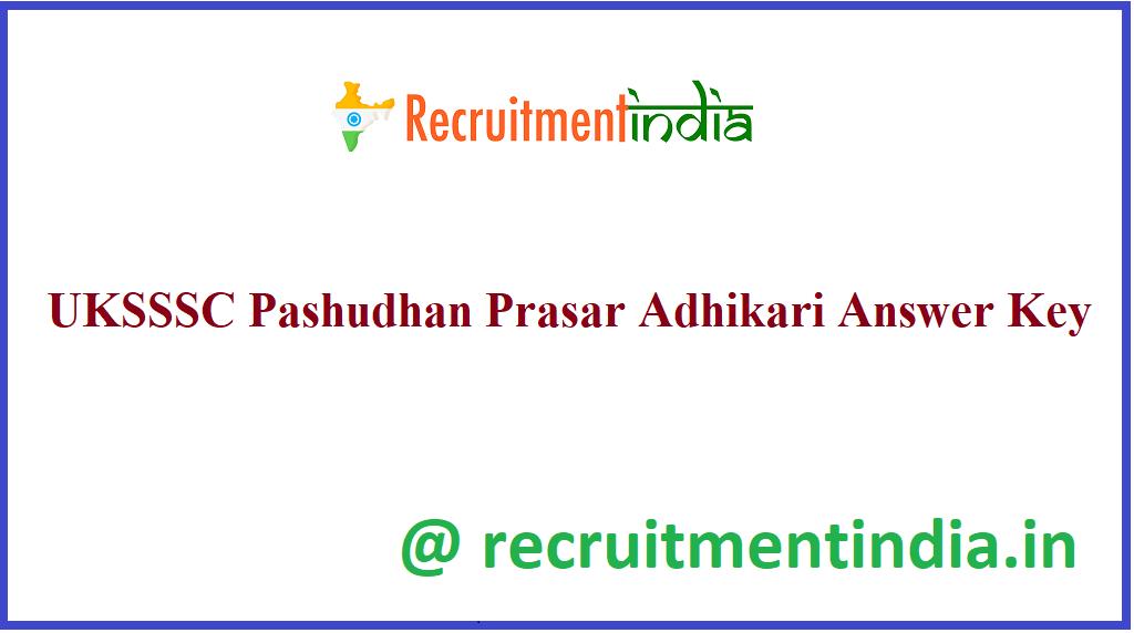 UKSSSC Pashudhan Prasar Adhikari Answer Key