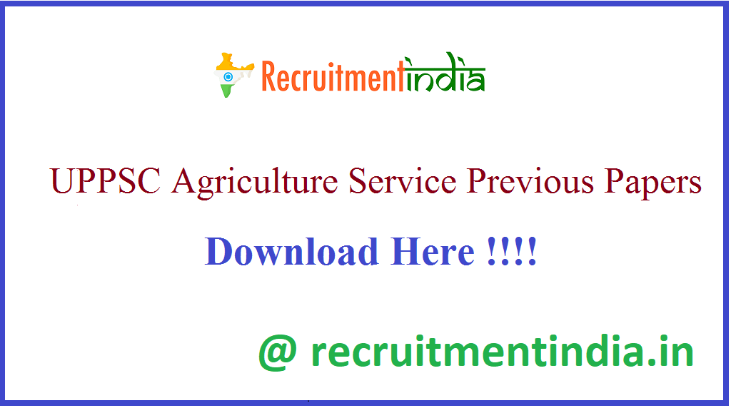 UPPSC Agriculture Service Previous Papers