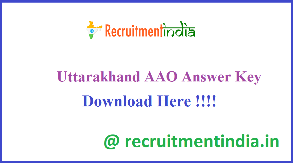 Uttarakhand AAO Answer Key