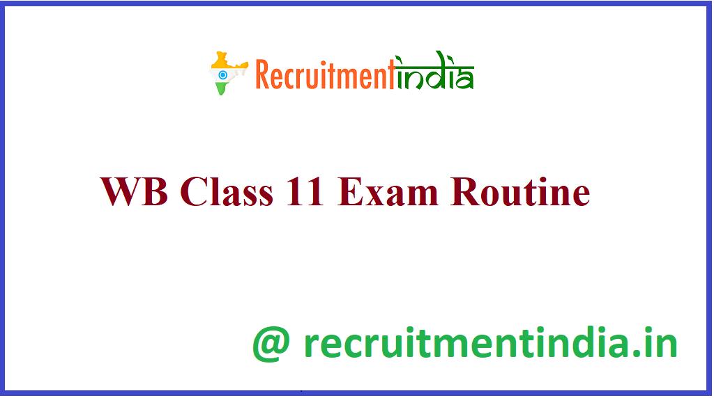 WB Class 11 Exam Routine