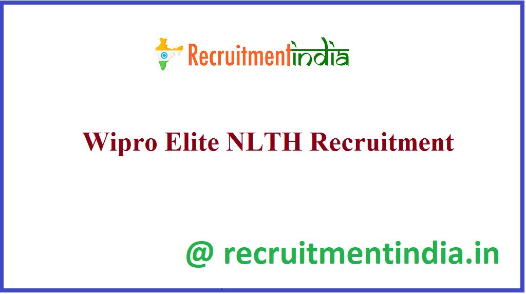 Wipro Elite NLTH Recruitment