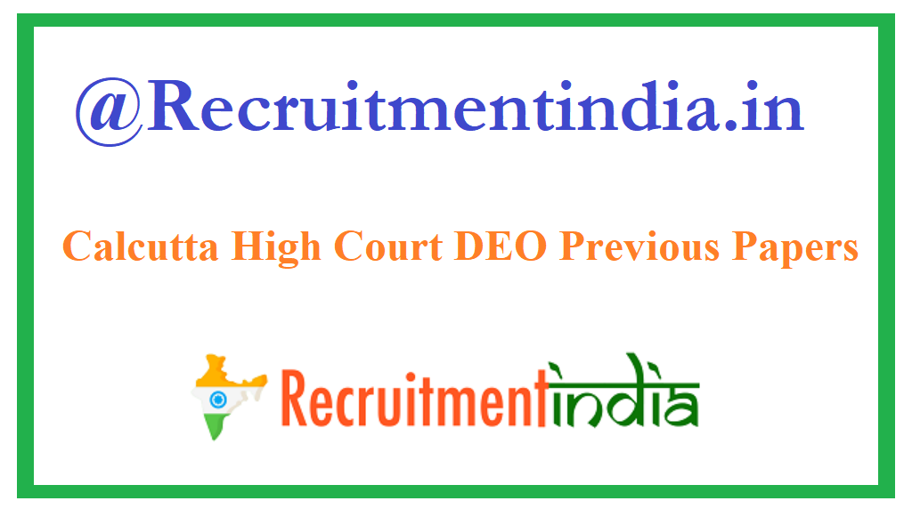 Calcutta High Court DEO Previous Papers