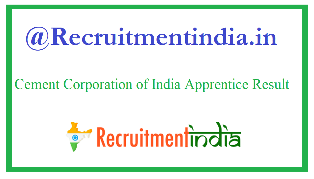 Cement Corporation of India Apprentice Result