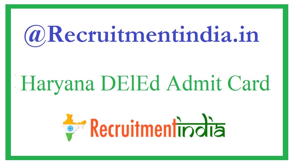 Haryana DElEd Admit Card