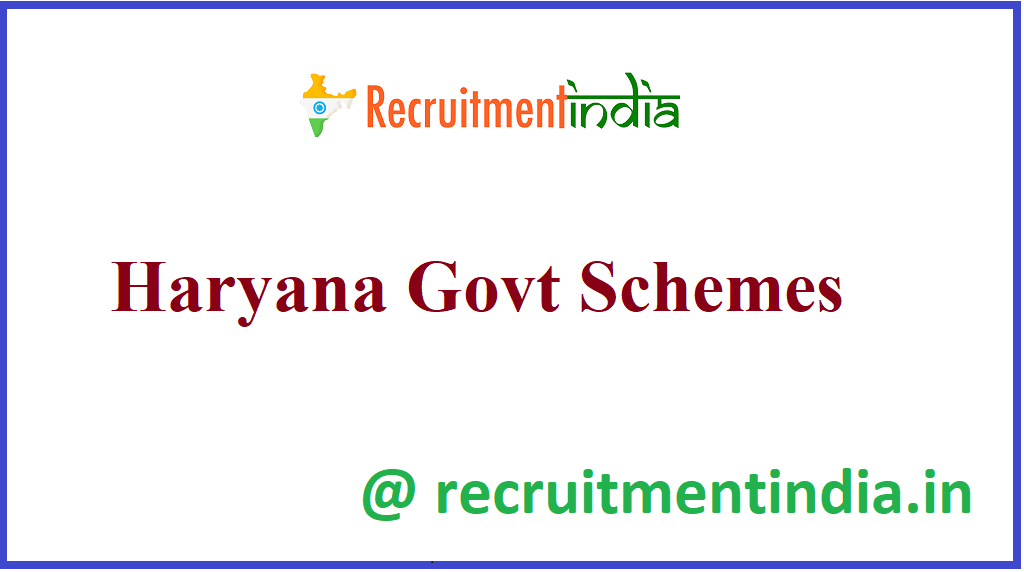 Haryana Govt Schemes