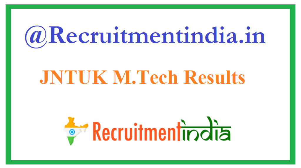 JNTUK M.Tech Results
