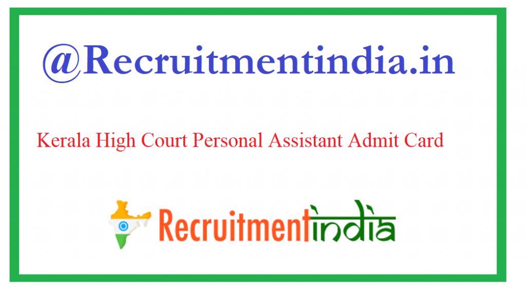 Kerala High Court Personal Assistant Admit Card