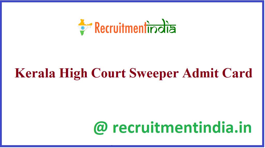Kerala High Court Sweeper Admit Card