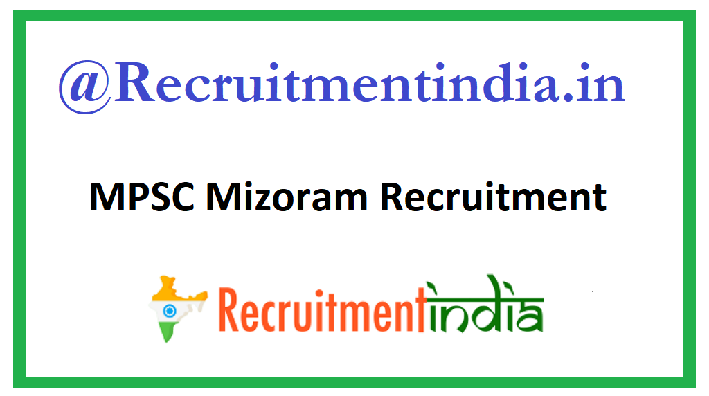 MPSC Mizoram Recruitment