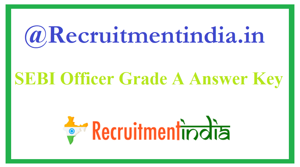 SEBI Officer Grade A Answer Key
