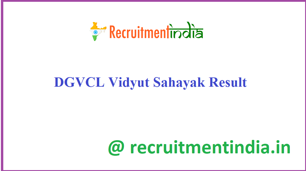DGVCL Vidyut Sahayak Result