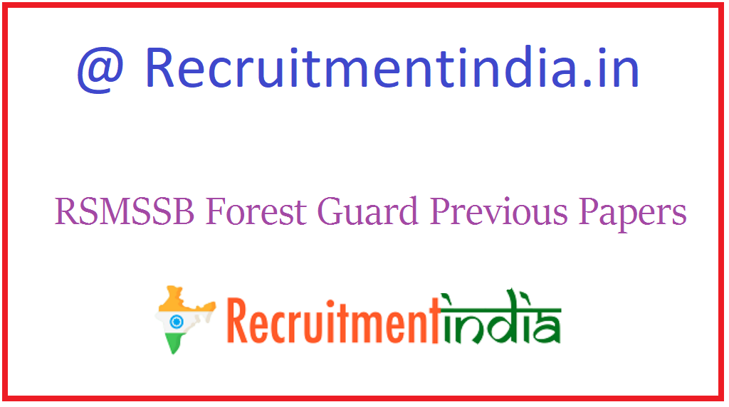RSMSSB Forest Guard Previous Papers