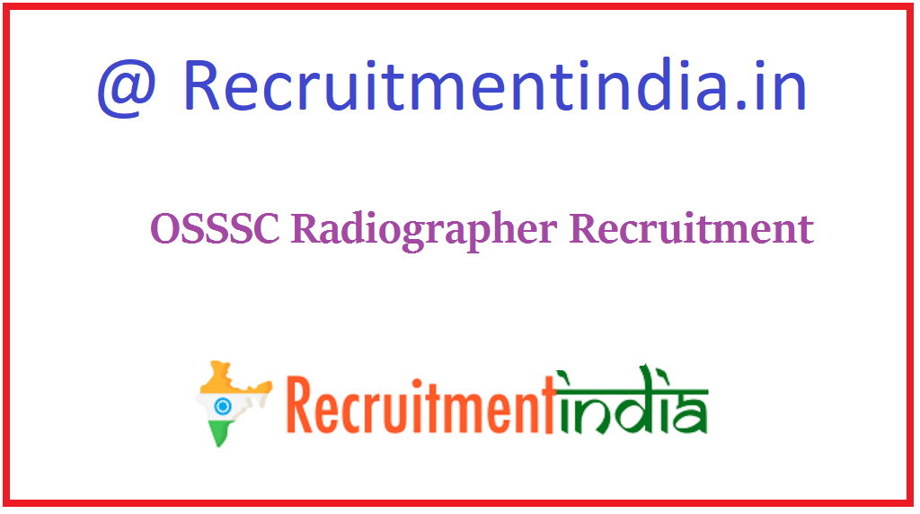 OSSSC Radiographer Recruitment