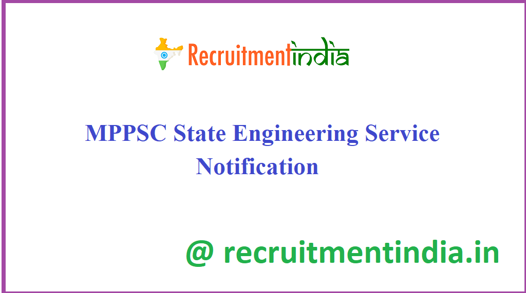 MPPSC State Engineering Service Notification