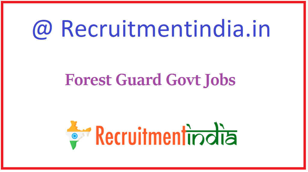 Forest Guard Govt Jobs