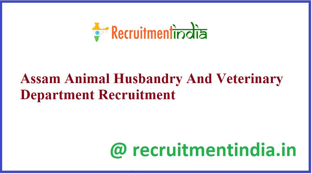 Assam Animal Husbandry And Veterinary Department Recruitment