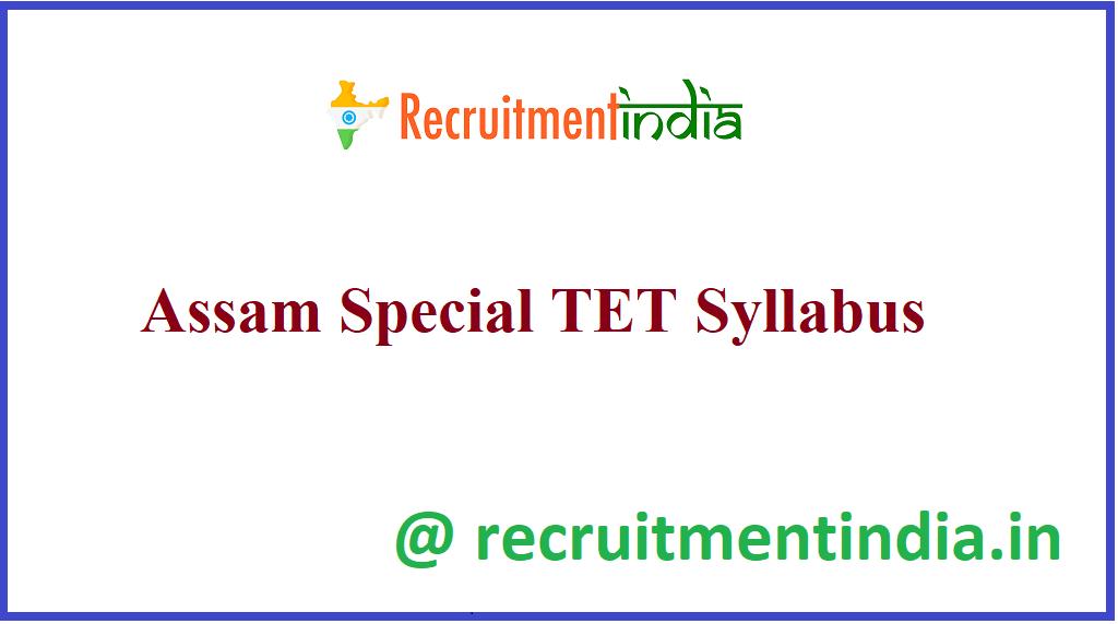 Assam Special TET Syllabus