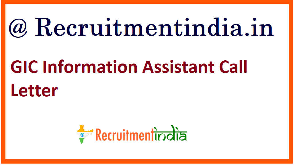 GIC Information Assistant Call Letter