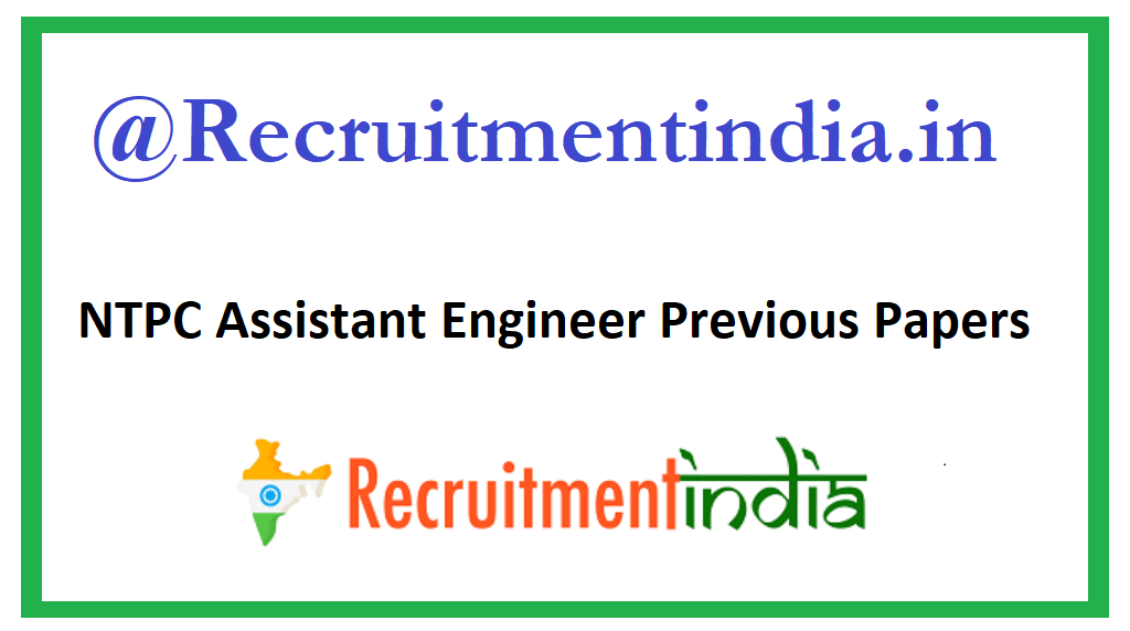 NTPC Assistant Engineer Previous Papers