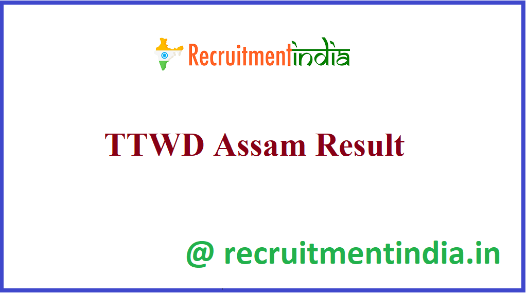 TTWD Assam Result