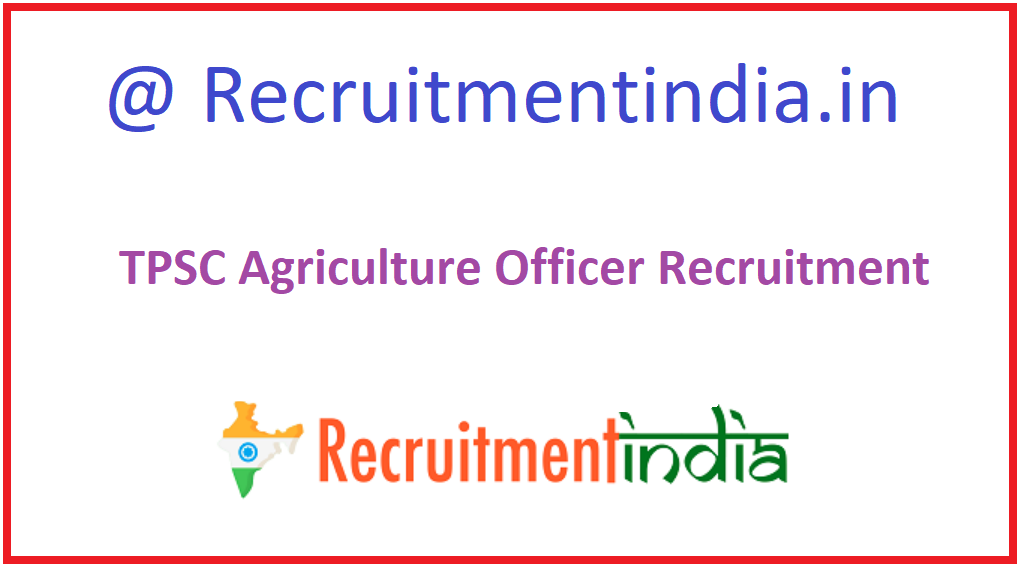 TPSC Agriculture Officer Recruitment